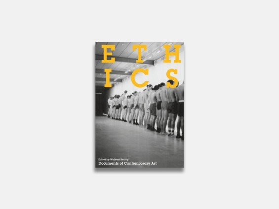 Documents of Contemporary Art: Ethics