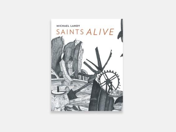 Michael Landy: Saints Alive