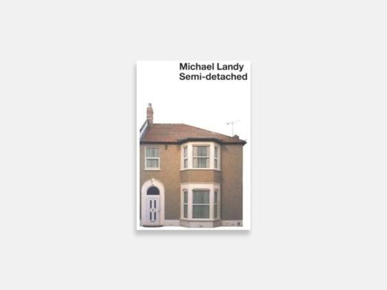 Michael Landy: Semi-Detached