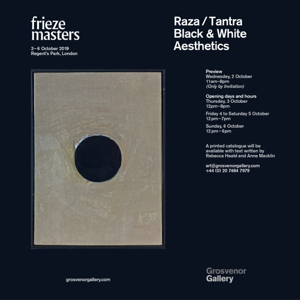 RAZA / TANTRA: Black & White Aesthetics Frieze Masters
