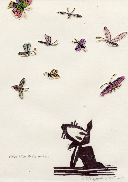 What is it to be alive (Take care of our insects today or there'll be no tomorrow)