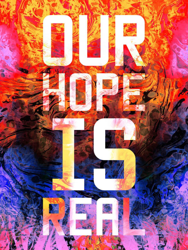 Mark TITCHNER, OUR HOPE IS REAL, 2016
