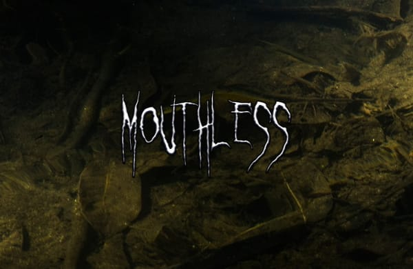 Mouthless