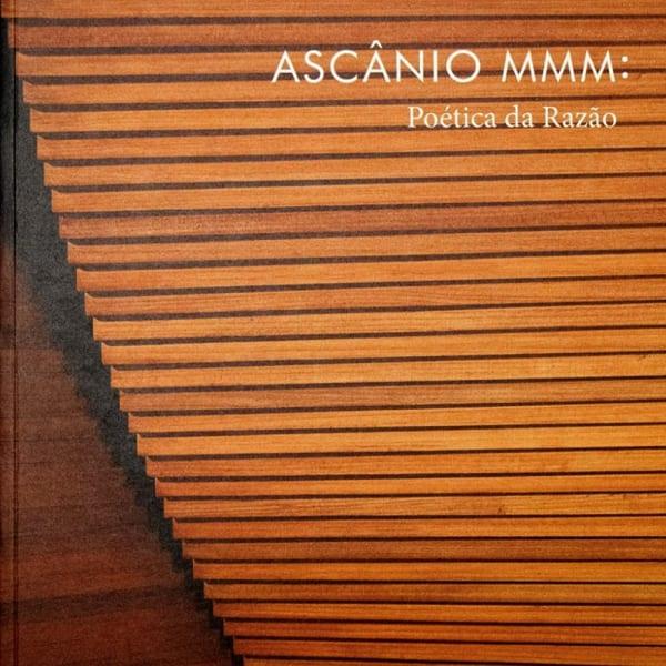Ascânio MMM: Poética da Razão