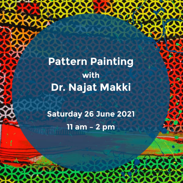 Pattern Painting with Dr. Najat Makki