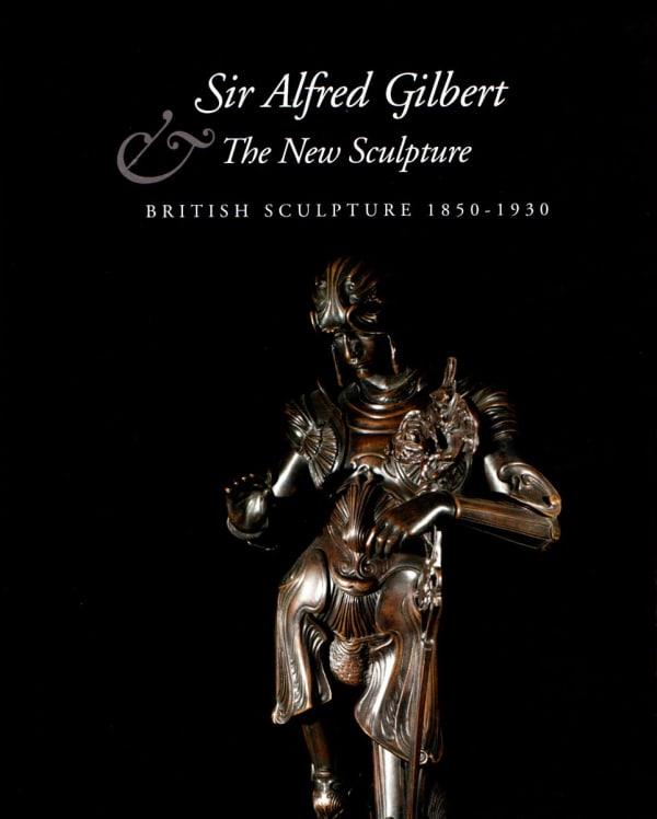 Sir Alfred Gilbert & The New Sculpture