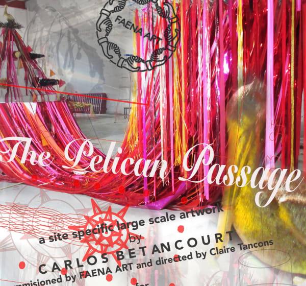 Faena Pelican Passage