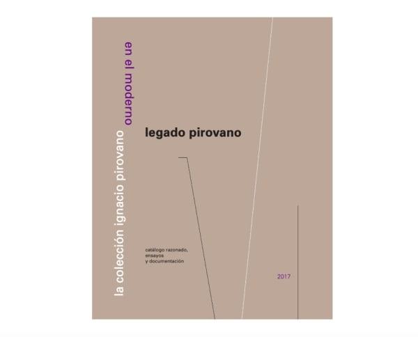 Legado Pirovano: La colección Ignacio Pirovano en el Moderno