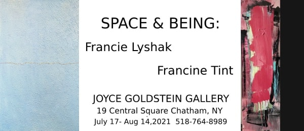 Space & Being: Francie Lyshak and Francine Tint