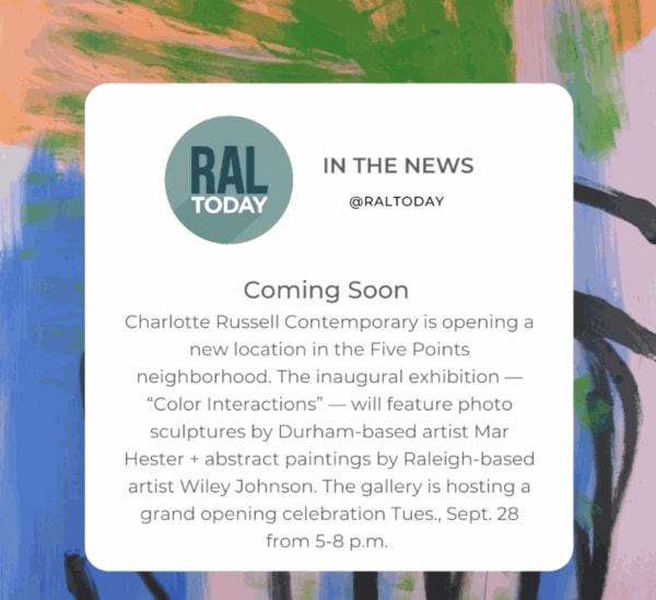 Ral Today featured the opening of Charlotte Russell Contemporary