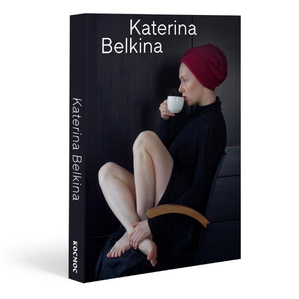 KATERINA BELKINA My Work Is My Personal Theatre