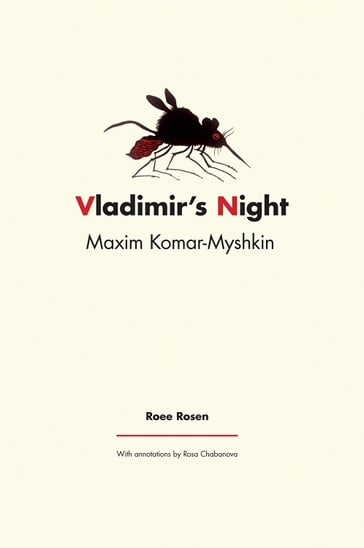 Maxim Komar-Myshkin (Roee Rosen)
