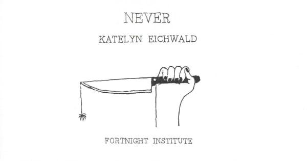 Katelyn Eichwald | Never | Unique