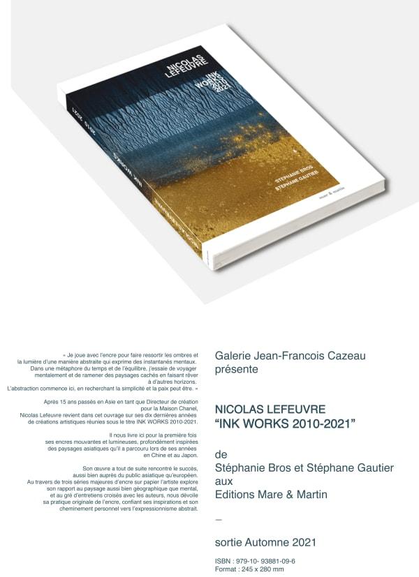 "Nicolas Lefeuvre ""Ink Works 2010 - 2021"""