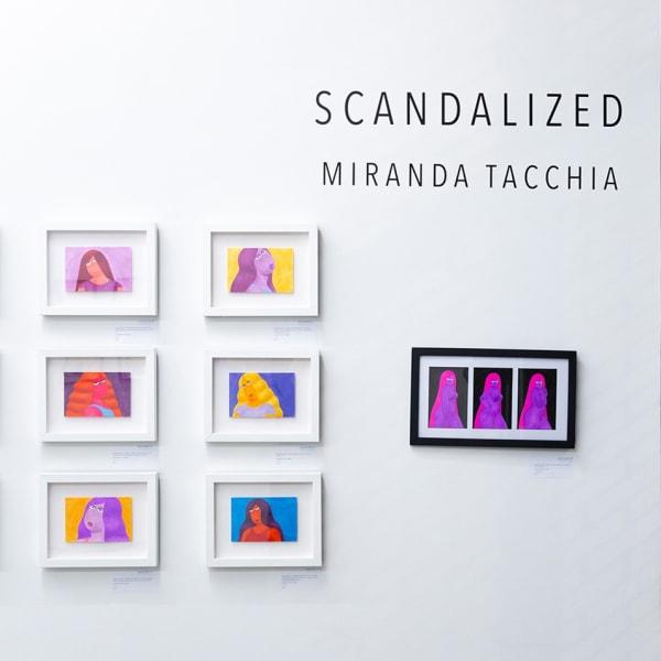 """Opening Reception: Miranda Tacchia """"Scandalized"""""""