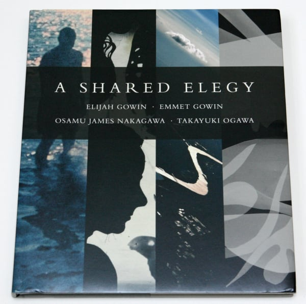 A shared Elegy - Osamu James Nakagawa, Takayuki Ogawa, Elijah Gowin and Emmet Gowin