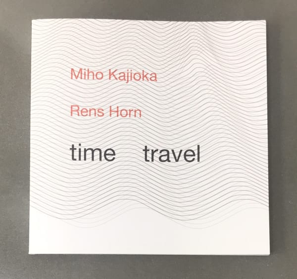 time travel - Miho Kajioka & Rens Horn