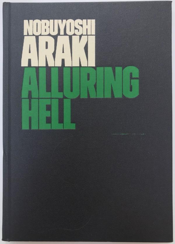 Alluring Hell - Nobuyuki Araki