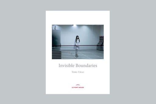 Invisible Boundaries - Toru Ukai
