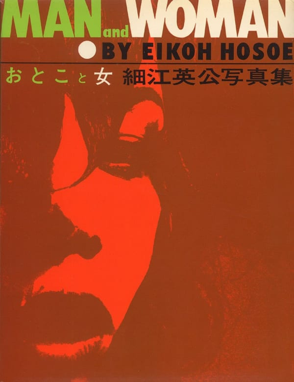 MAN and WOMAN - Eikoh Hosoe