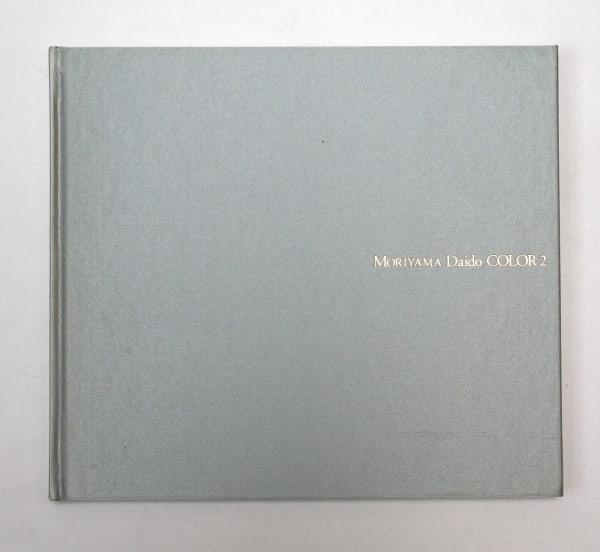 Moriyama Daido Color 2 - Daido Moriyama