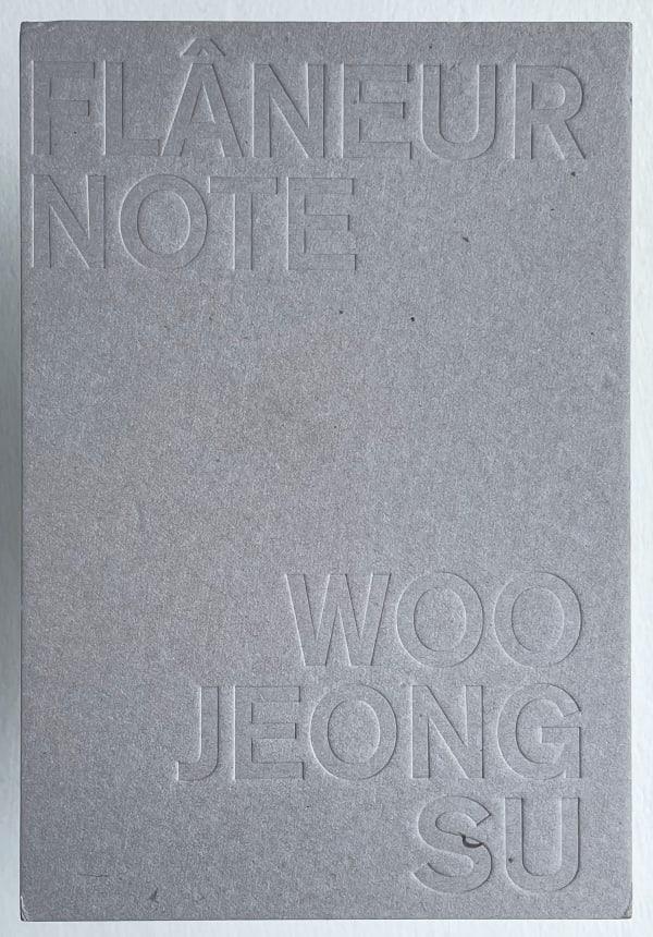 Jeongsu Woo, Flâneur Note