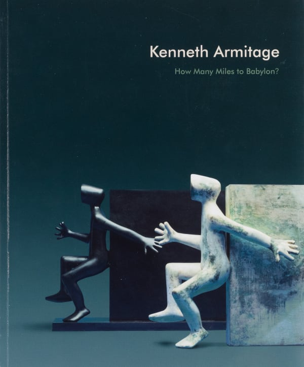 Kenneth Armitage: How many miles to Babylon