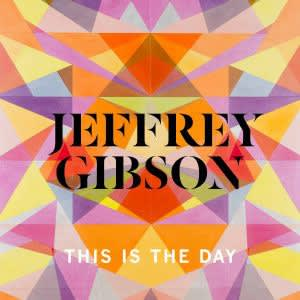 JEFFREY GIBSON: THIS IS THE DAY AT THE WELLIN MUSEUM OF ART