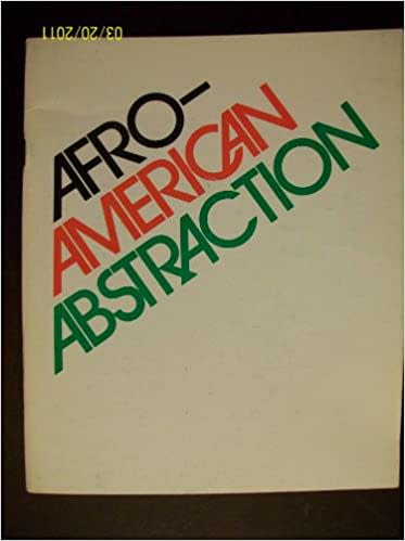 Afro-American abstraction: An exhibition of contemporary painting and sculpture by nineteen black American artists