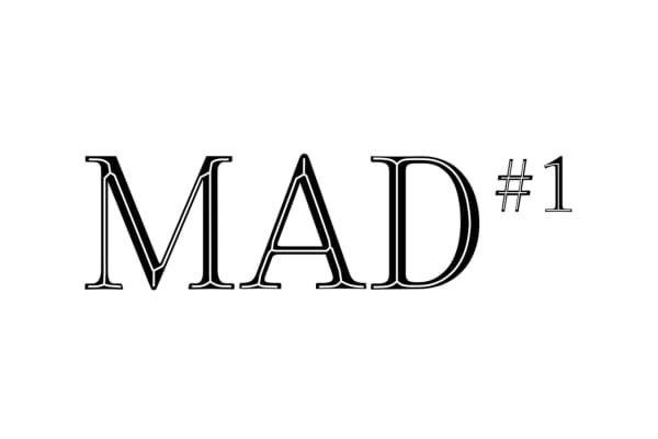 MAD #1