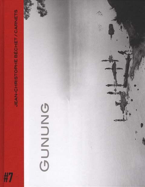 Carnets #7 : Gunnung