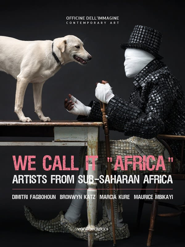 We Call It Africa - Artists From Sub-Saharan Africa