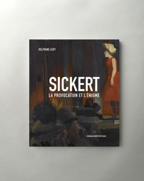 Sickert: La provocation et l'énigme