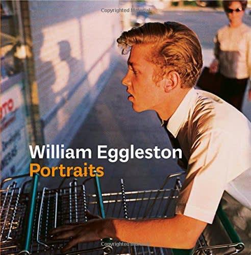 William Eggleston: Portraits