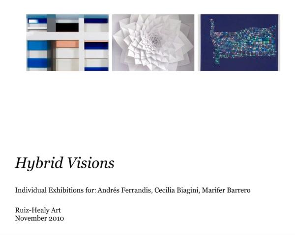 Hybrid Visions: Marifer Barrero, Cecilia Biagini, and Andres Ferrandis