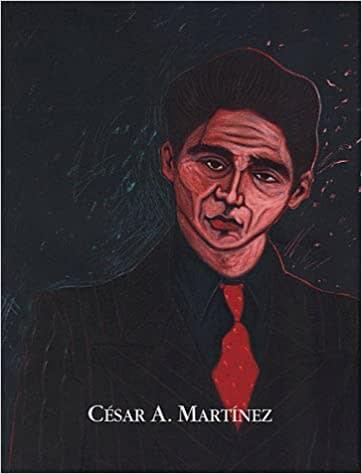 César A. Martínez: A Retrospective I McNay Art Museum