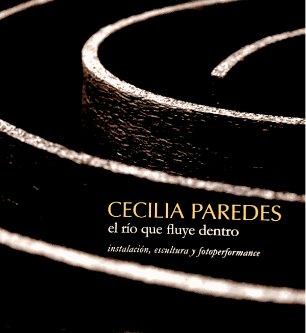 Cecilia Paredes: el río que fluye por dentro