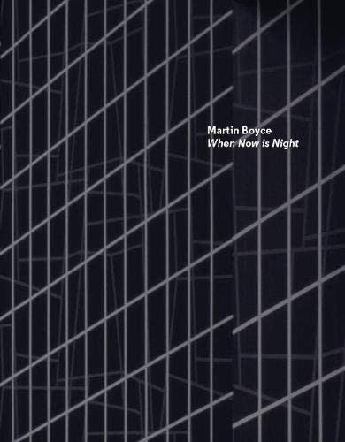 Martin Boyce: When Now Is Night
