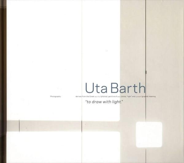 Uta Barth: To Draw with Light