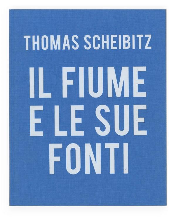 Thomas Scheibitz: Il fiume e le sue fonti