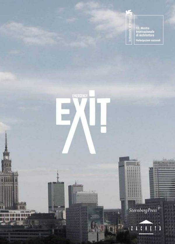 Agnieszka Kurant / Aleksandra Wasilkowska: Emergency Exit