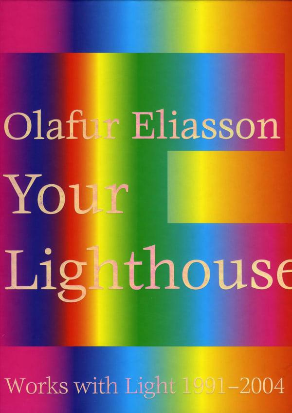 Olafur Eliasson: Your Lighthouse