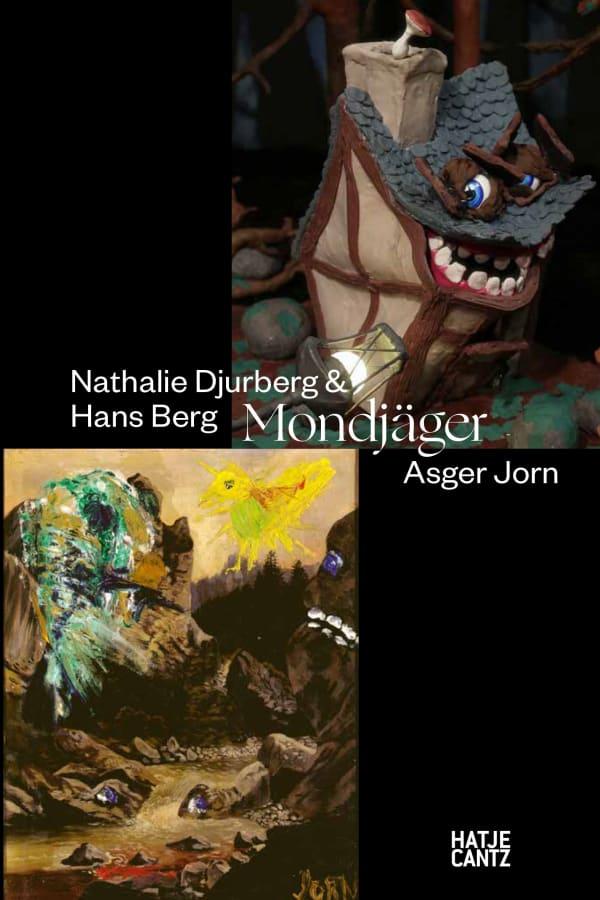 Nathalie Djurberg & Hans Berg / Asger Jorn: Mondjäger