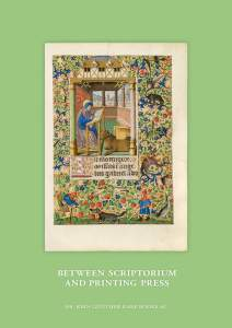 Between Scriptorium and Printing Press