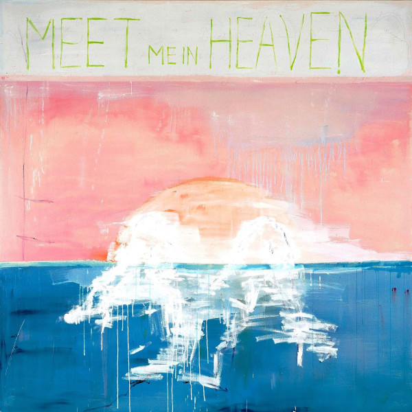 Tracey Emin - Meet me in Heaven, 2003-2004