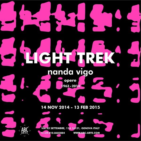 LIGHT TREK - NANDA VIGO / OPERE 1963 - 2014
