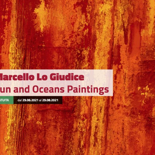 Marcello Lo Giudice. Sun and Oceans Paintings - Milano