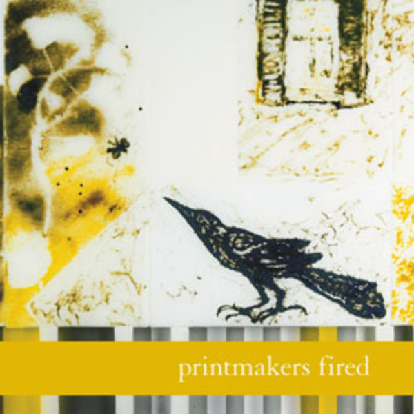 Printmakers Fired