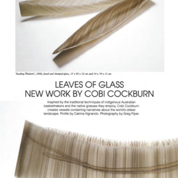 """Leaves of Glass: New Work by Cobi Cockburn"" by Catrina Vignando (Craft Arts International)"