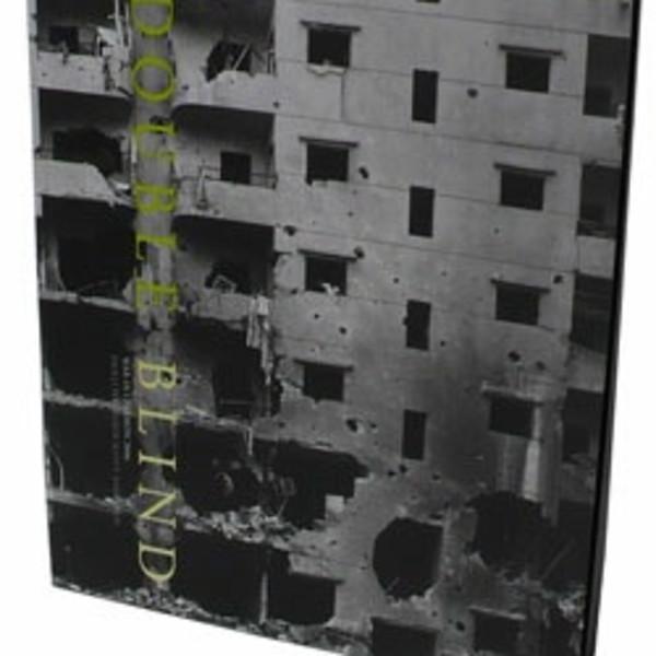 Double Blind - War in Lebanon 2006